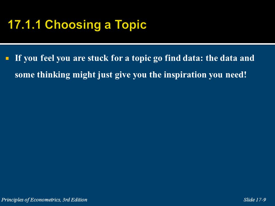  If you feel you are stuck for a topic go find data: the data and some thinking might just give you the inspiration you need!