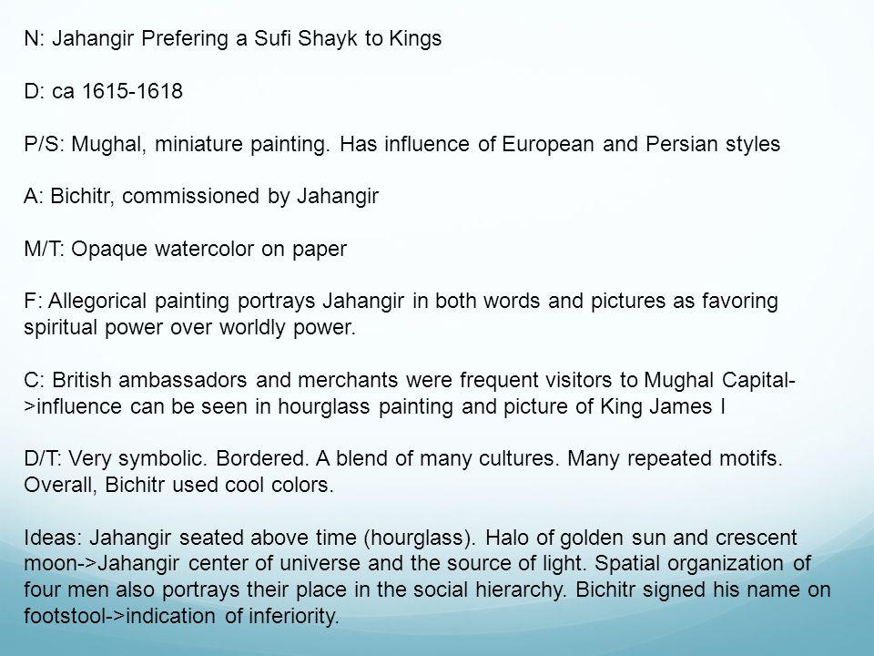 N: Jahangir Prefering a Sufi Shayk to Kings D: ca 1615-1618 P/S: Mughal, miniature painting.