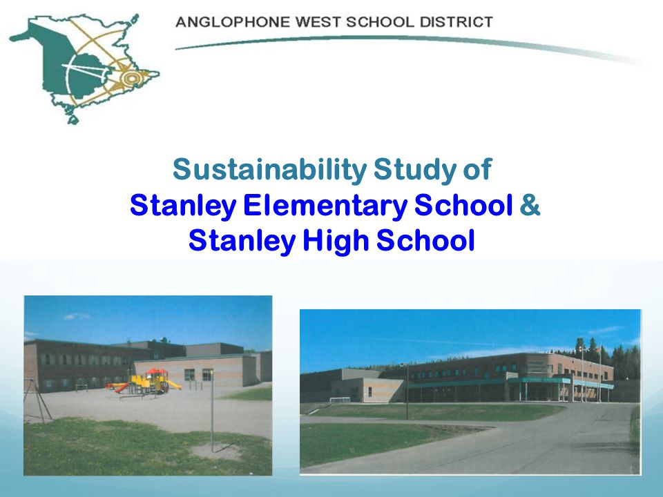 Sustainability Study of Stanley Elementary School & Stanley High School
