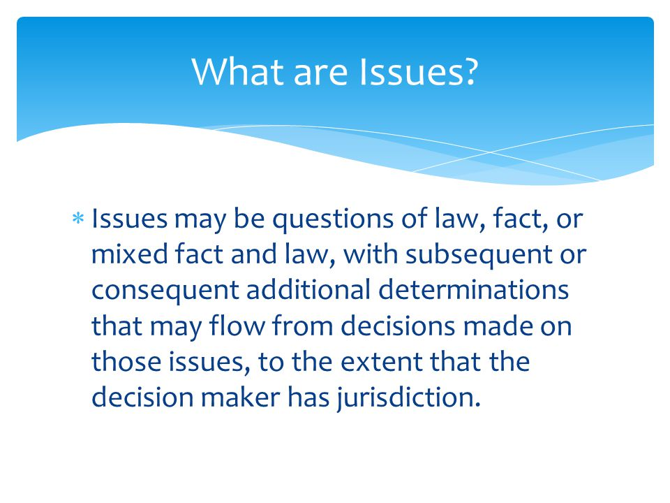  The Summary of Findings at the end of your decision ensures that you have answered all the questions you set out to decide at the outset of the decision.