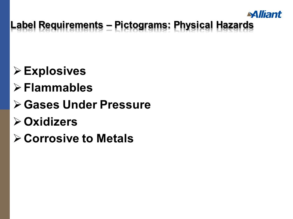  Explosives  Flammables  Gases Under Pressure  Oxidizers  Corrosive to Metals