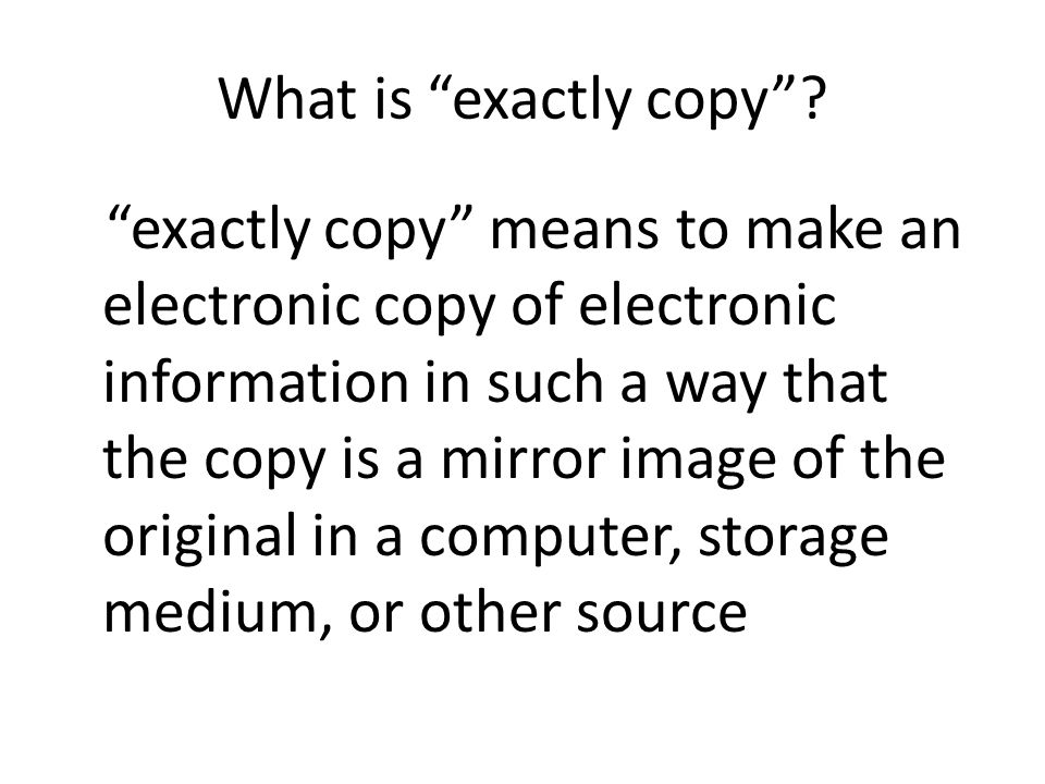 What is exactly copy .