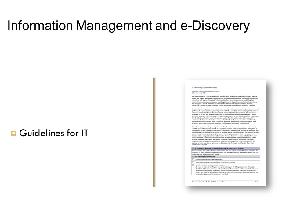 Information Management and e-Discovery  Guidelines for IT