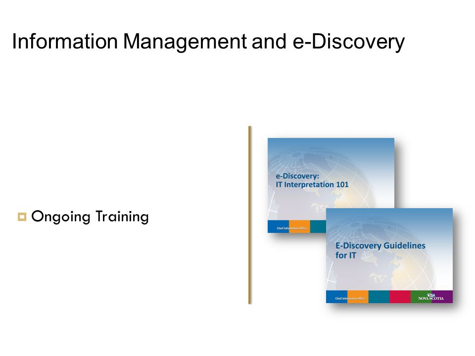 Information Management and e-Discovery  Ongoing Training