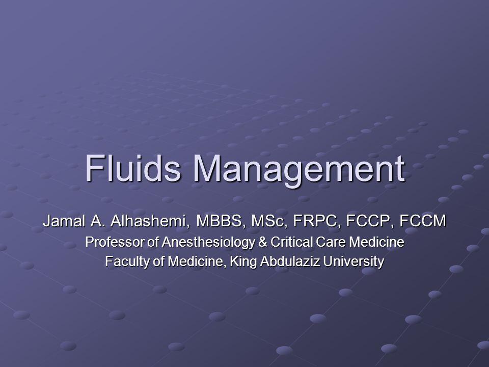 Fluids Management Jamal A.