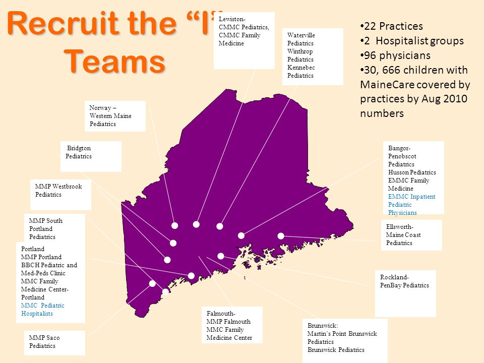 "Recruit the ""I"" Teams Norway – Western Maine Pediatrics MMP Saco Pediatrics Portland MMP Portland BBCH Pediatric and Med-Peds Clinic MMC Family Medici"