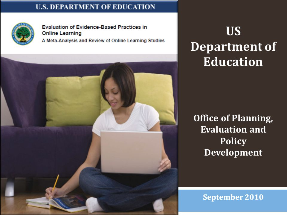 US Department of Education Office of Planning, Evaluation and Policy Development September 2010