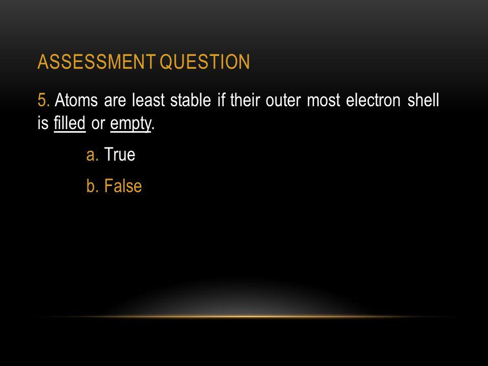 ASSESSMENT QUESTION 5.