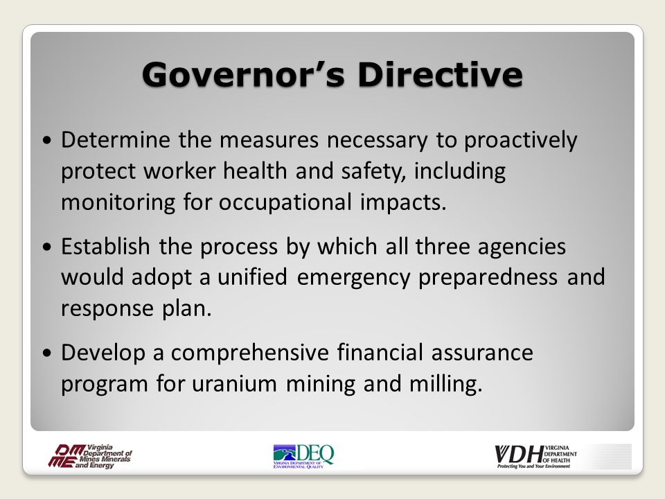 Governor's Directive Determine the measures necessary to proactively protect worker health and safety, including monitoring for occupational impacts.