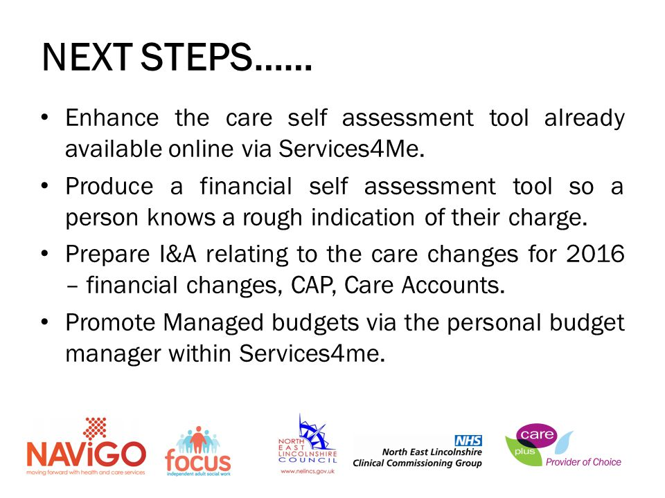 Enhance the care self assessment tool already available online via Services4Me.