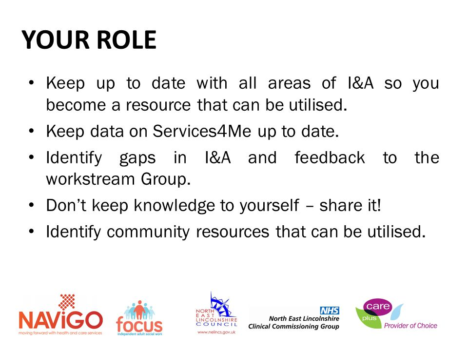 Keep up to date with all areas of I&A so you become a resource that can be utilised.