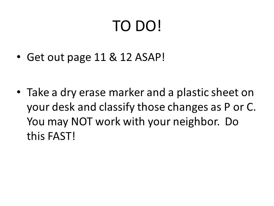 Get out your page 14 homework
