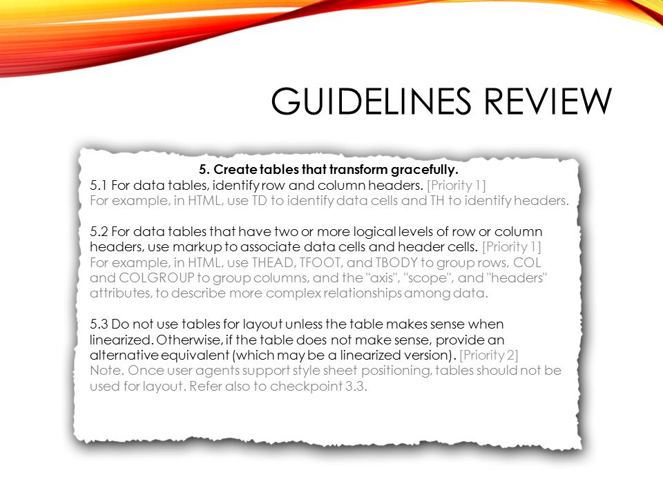 GUIDELINES REVIEW 5. Create tables that transform gracefully.