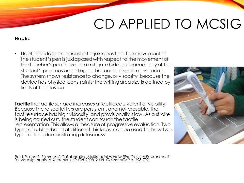 CD APPLIED TO MCSIG Haptic Haptic guidance demonstrates juxtaposition.