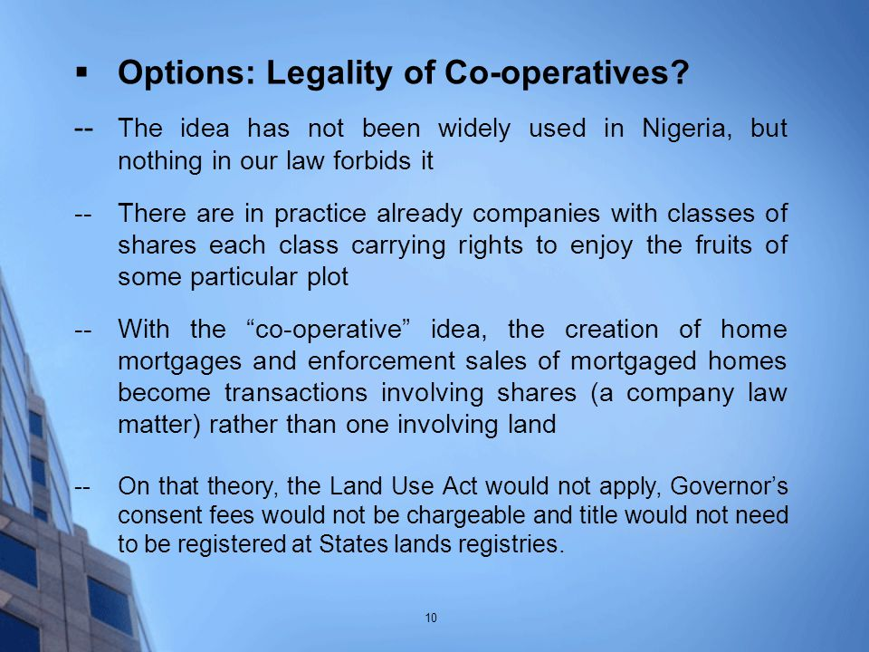  Options: Legality of Co-operatives.