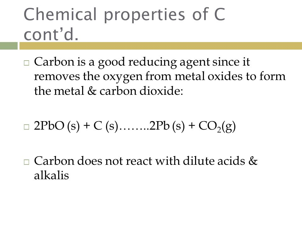 Chemical properties of C cont'd.