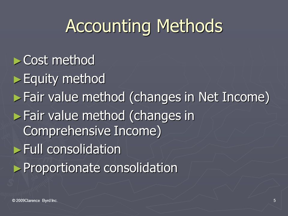 © 2009 Clarence Byrd Inc.55 Differential Reporting Options ► Subsidiaries  Qualifying enterprises may elect to use either the cost method or the equity method for these investees ► Additional procedures and disclosures are required