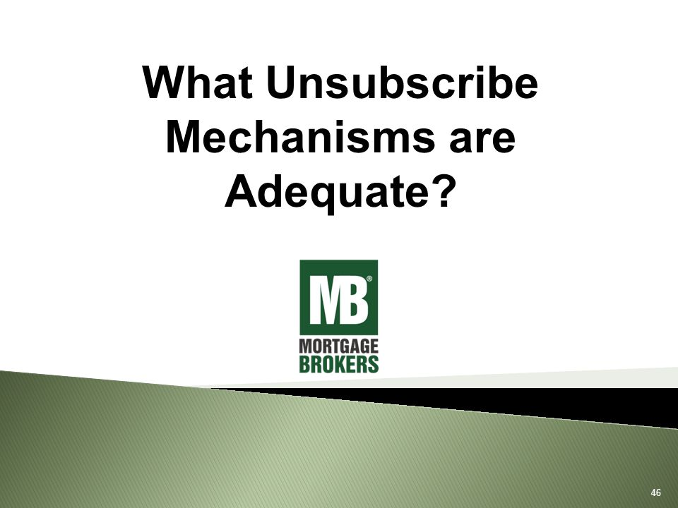 What Unsubscribe Mechanisms are Adequate 46