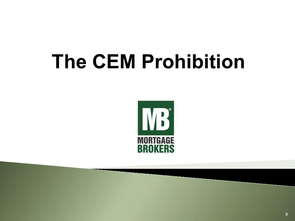 The CEM Prohibition 9
