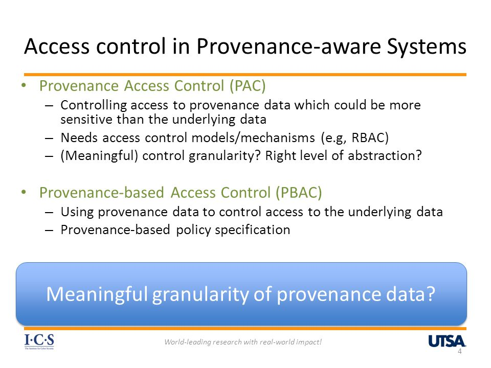 PBAC Access Controls in Provenance-aware Systems World-leading research with real-world impact.