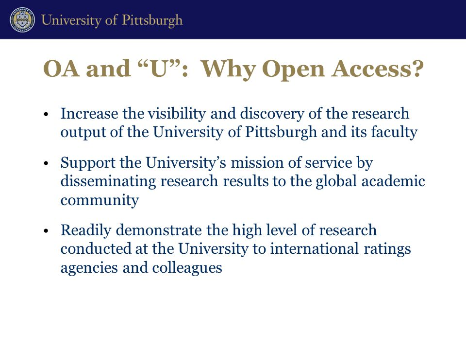 OA and U : Why Open Access.
