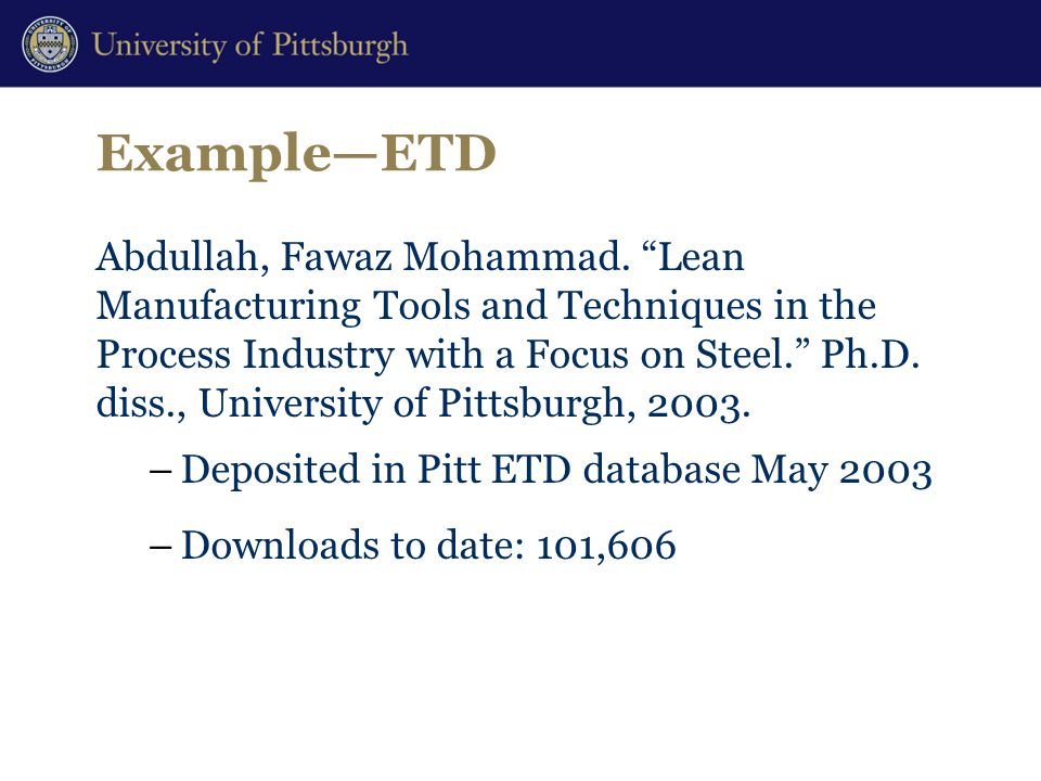 "Example—ETD Abdullah, Fawaz Mohammad. ""Lean Manufacturing Tools and Techniques in the Process Industry with a Focus on Steel."" Ph.D. diss., University"