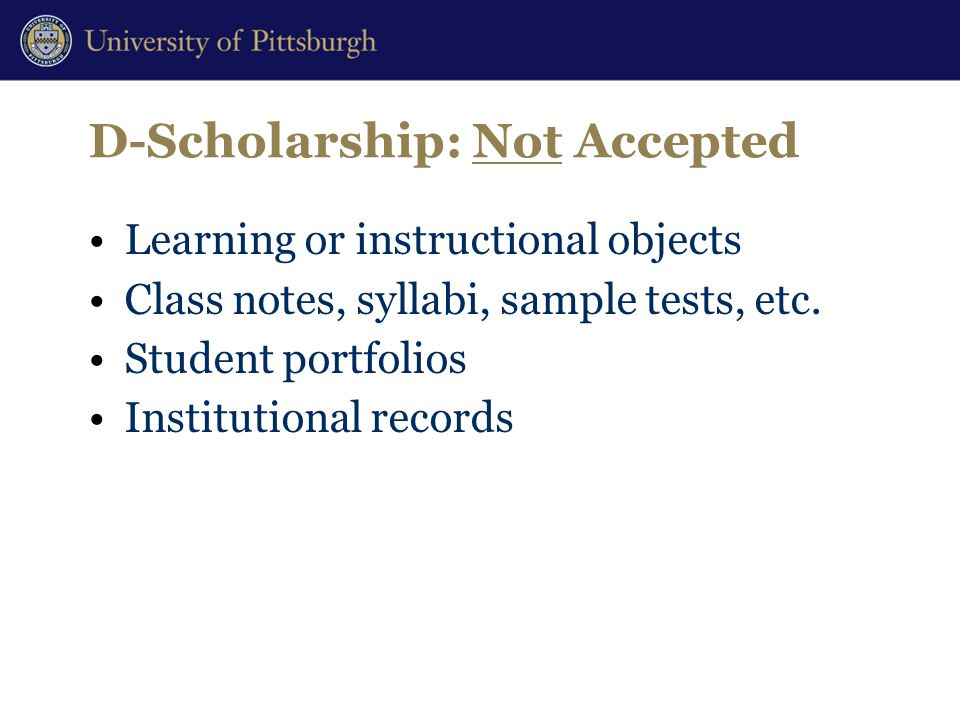 D-Scholarship: Not Accepted Learning or instructional objects Class notes, syllabi, sample tests, etc.