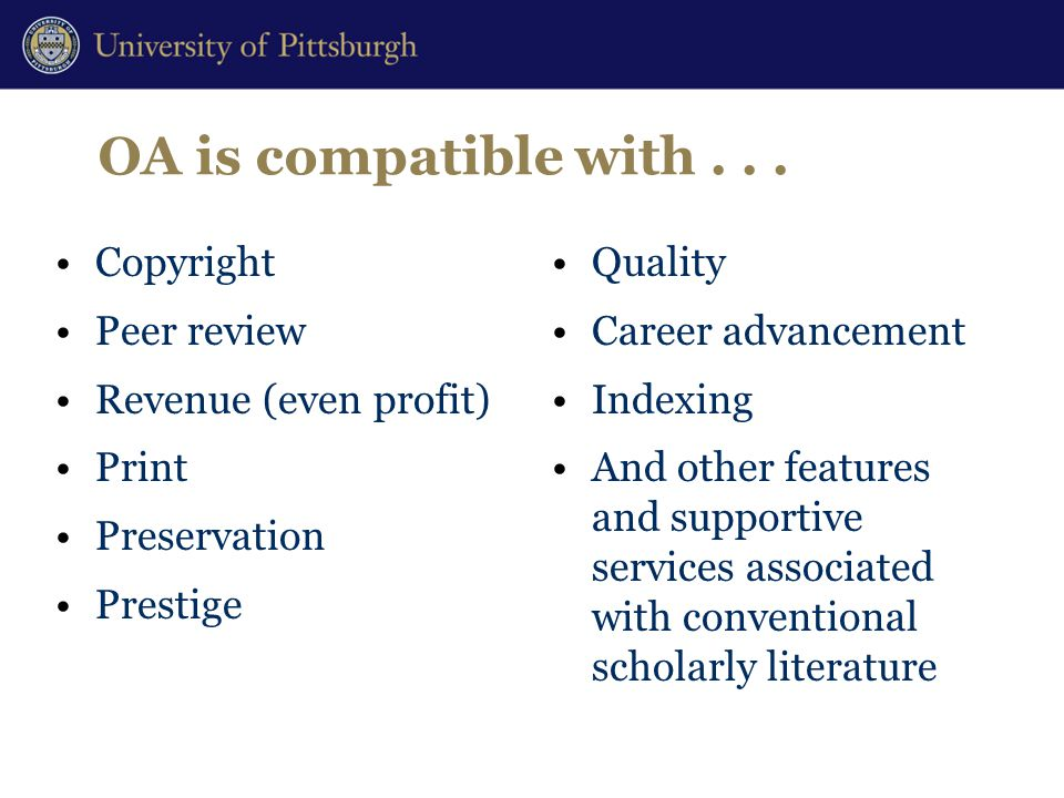 OA is compatible with...