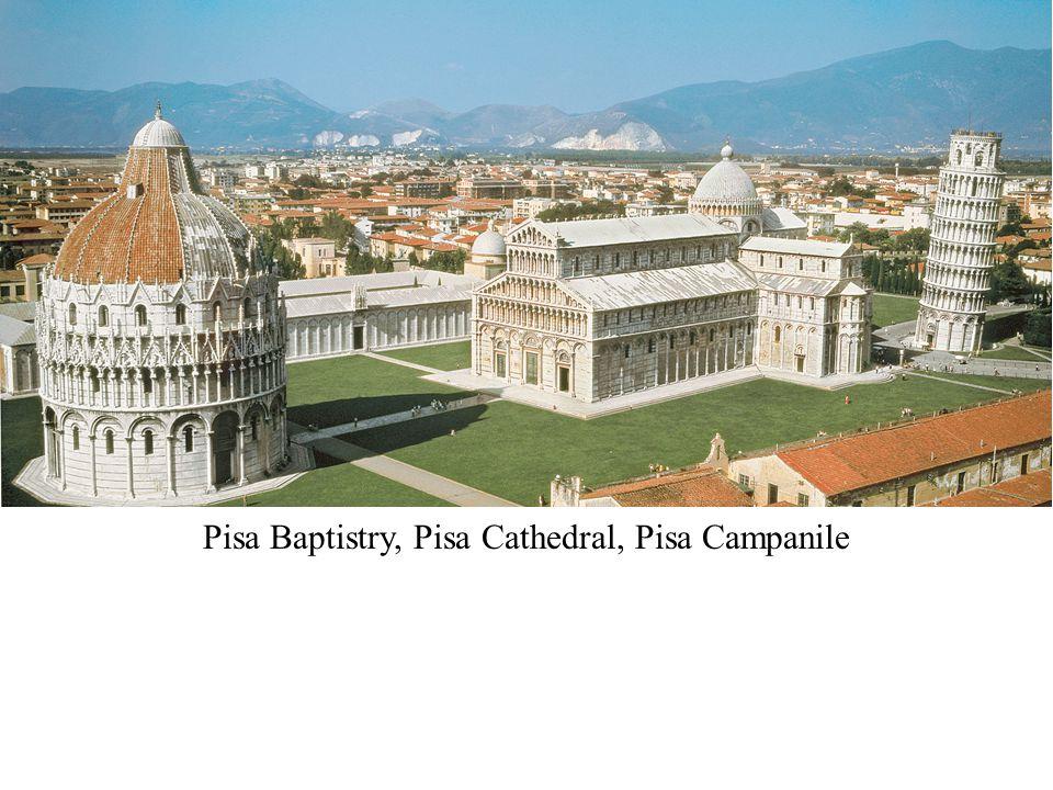 Pisa Baptistry, Pisa Cathedral, Pisa Campanile
