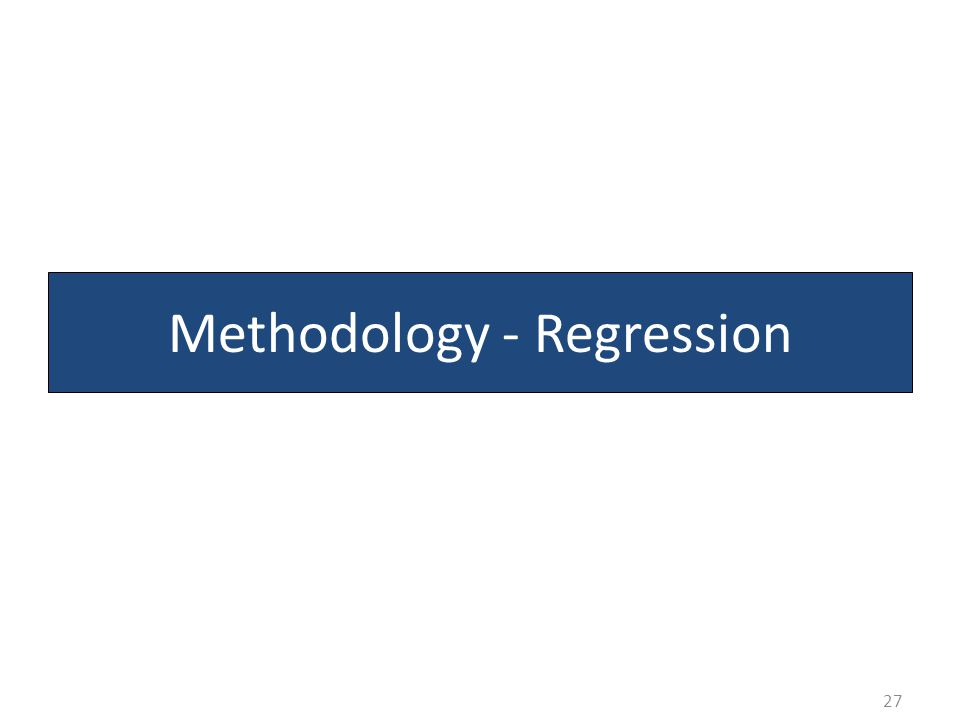 Methodology - Regression 27