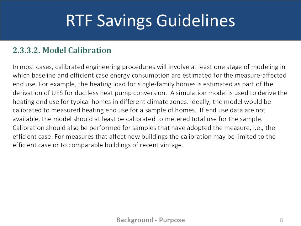 RTF Savings Guidelines 8 Background - Purpose