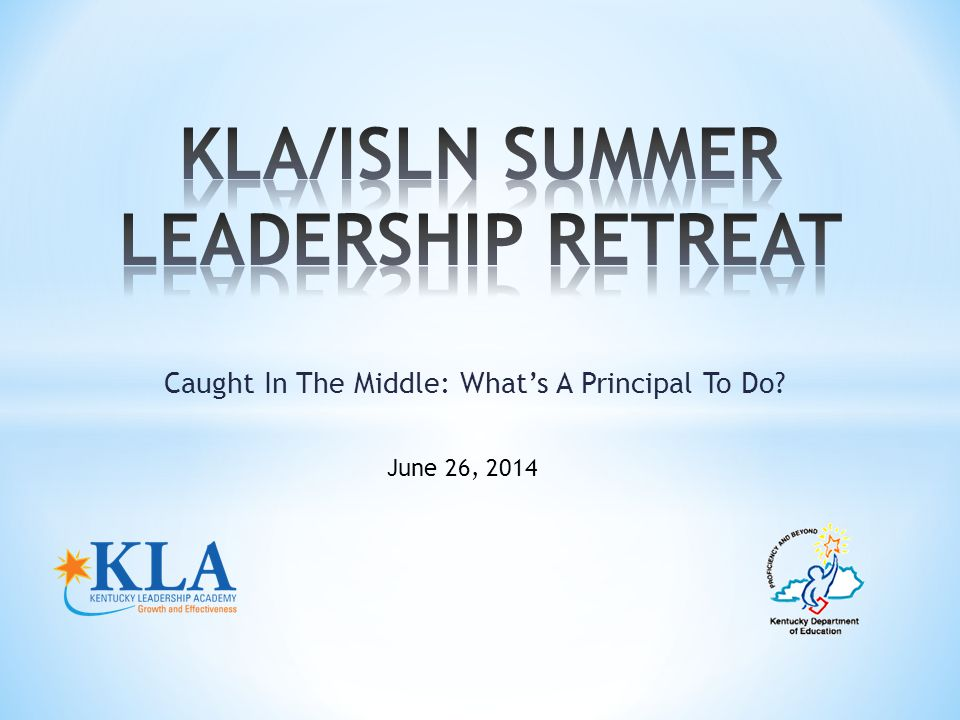 Caught In The Middle: What's A Principal To Do? June 26, 2014