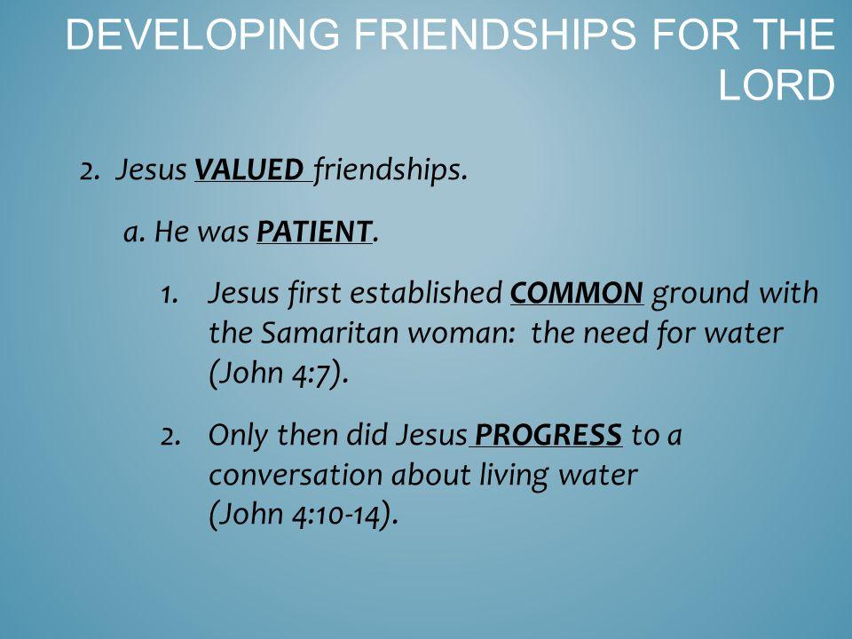 1.The Samaritan woman was a societal outcast; Jesus offered ACCEPTANCE from God (John 4:9, 13-14).