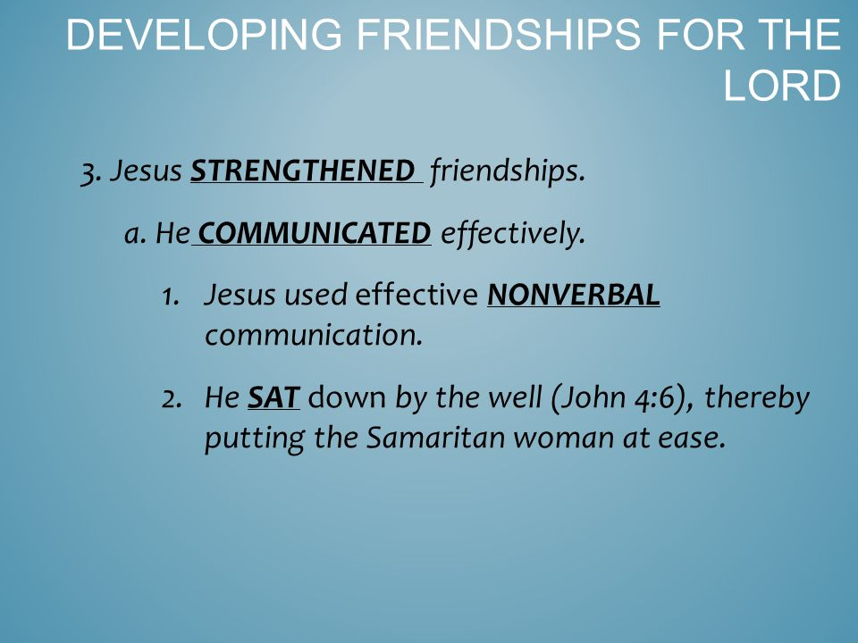 3.He progressed from speaking (John 4:10, 13, 17) to declaring (vv.