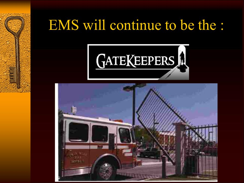 EMS will continue to be the :