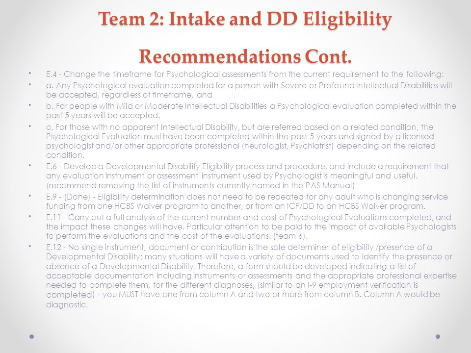Team 2: Intake and DD Eligibility Recommendations Cont.