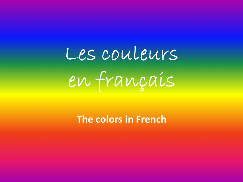 Les couleurs en français The colors in French