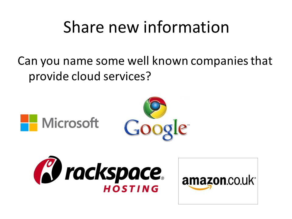 Share new information Can you name some well known companies that provide cloud services