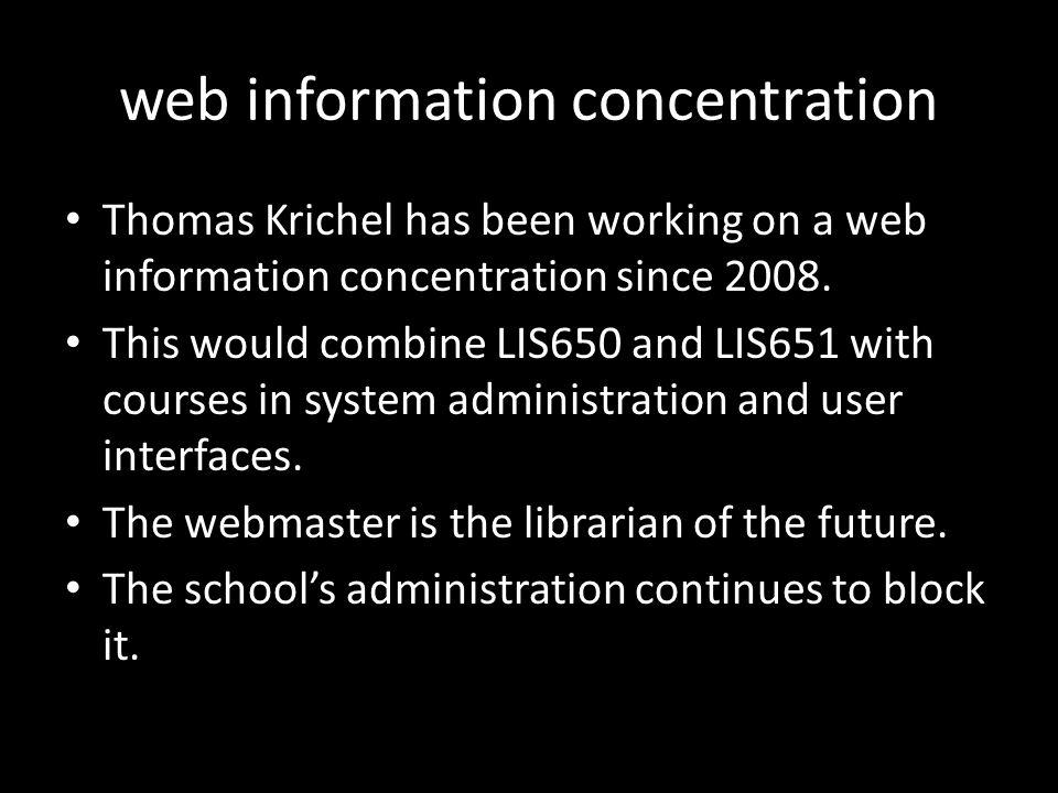 web information concentration Thomas Krichel has been working on a web information concentration since 2008.