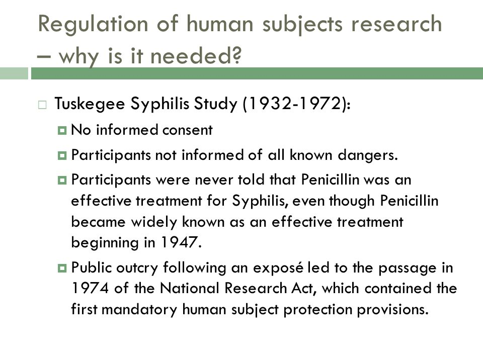 Regulation of human subjects research – why is it needed.