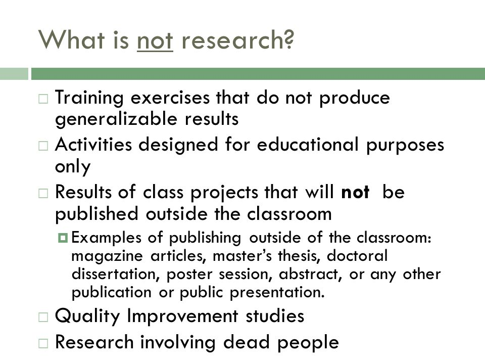 What is not research.