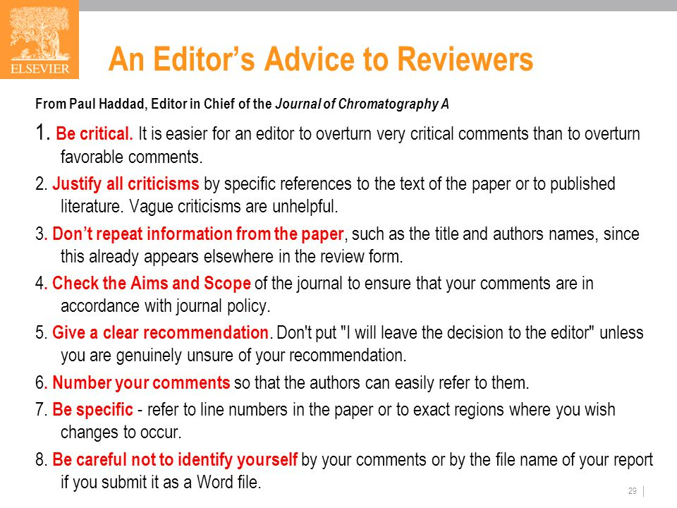 An Editor's Advice to Reviewers From Paul Haddad, Editor in Chief of the Journal of Chromatography A 1.