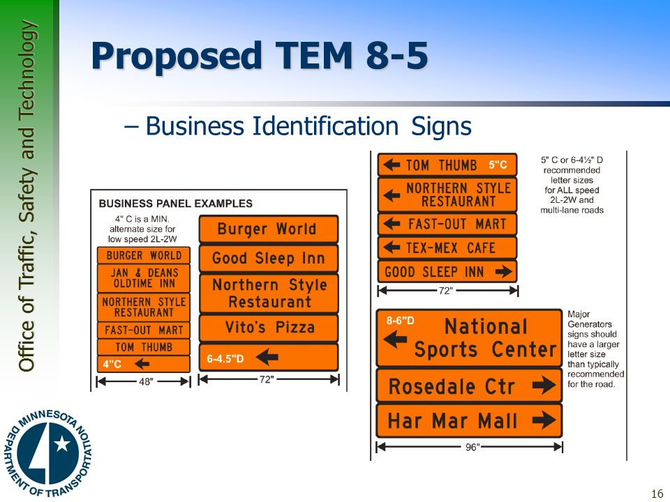 Office of Traffic, Safety and Technology Proposed TEM 8-5 –Business Identification Signs 16