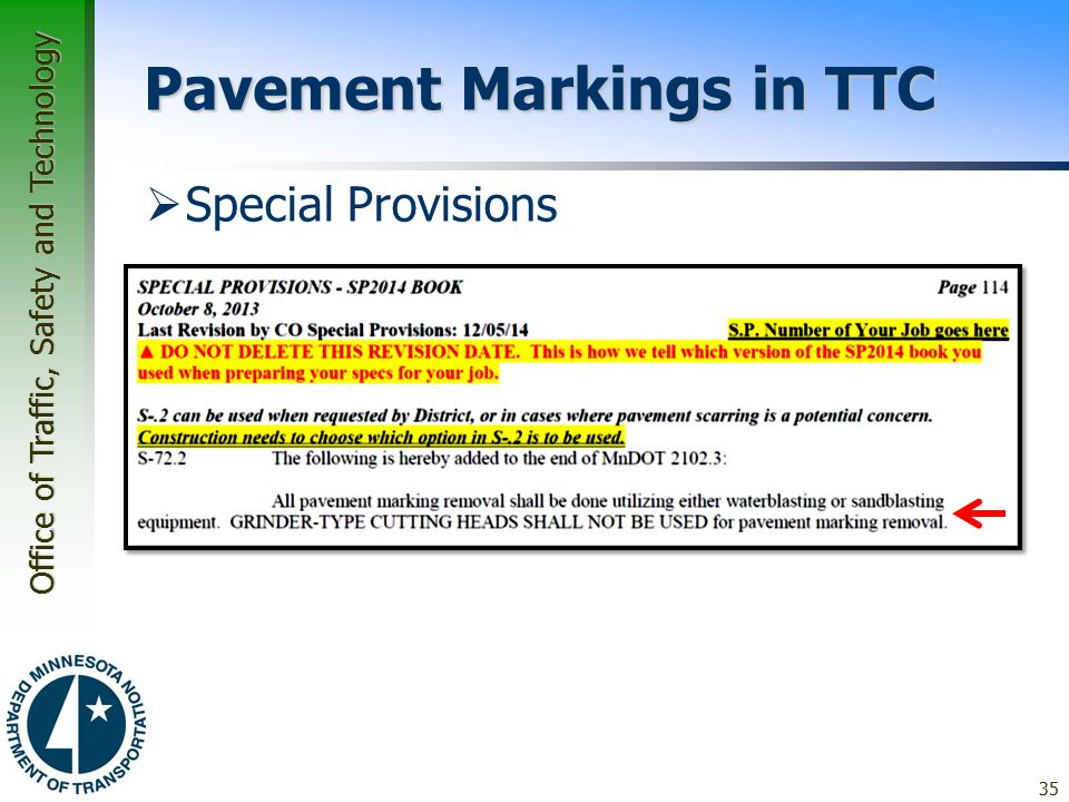 Office of Traffic, Safety and Technology Pavement Markings in TTC  Special Provisions 35