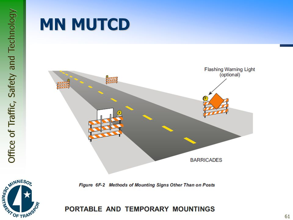 Office of Traffic, Safety and Technology MN MUTCD 61