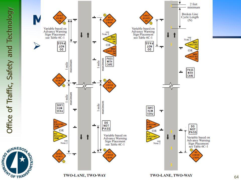 Office of Traffic, Safety and Technology MN MUTCD  6F.77 Pavement Markings –Figure 6F-8a 64