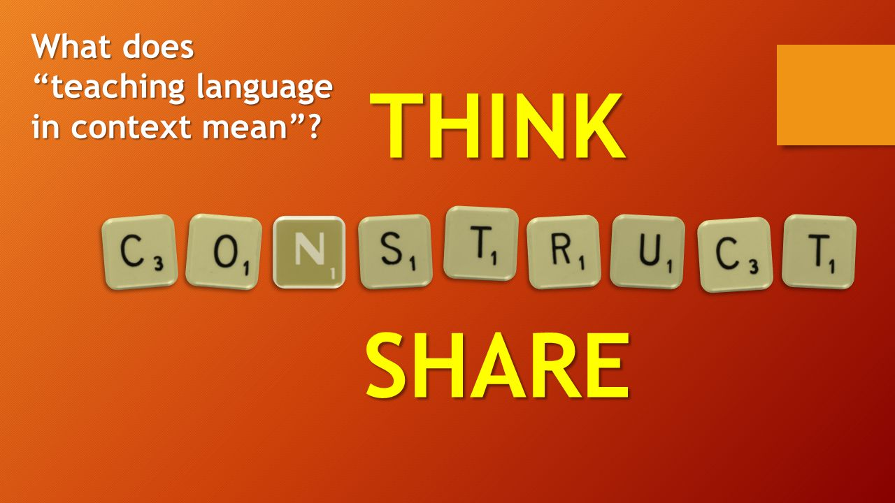 THINKSHARE What does teaching language in context mean