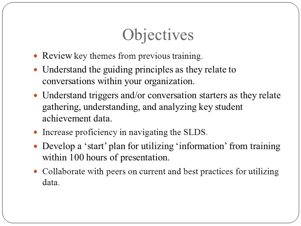 Objectives Review key themes from previous training.