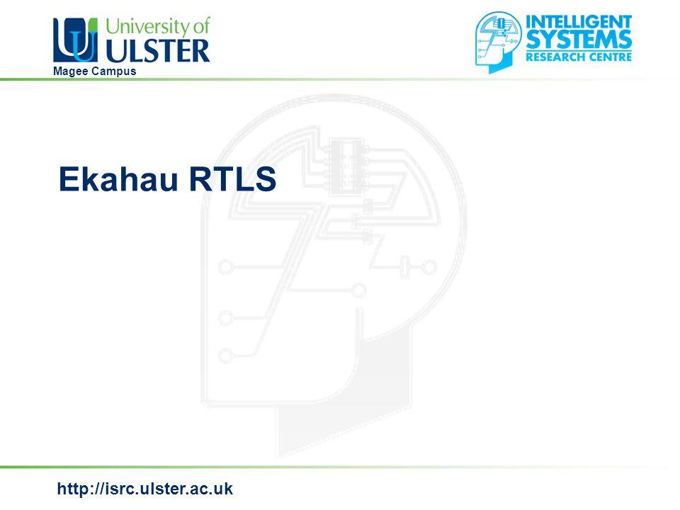 http://isrc.ulster.ac.uk Magee Campus Ekahau RTLS