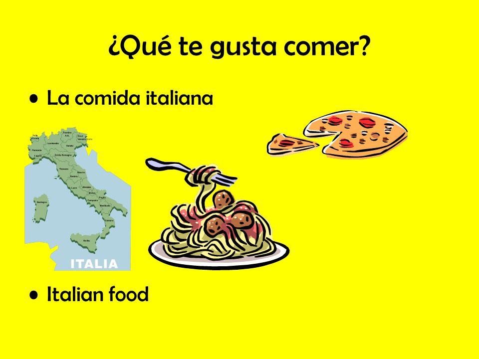 ¿Qué te gusta comer? La comida italiana Italian food